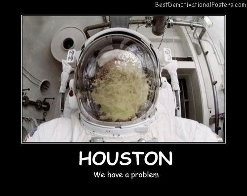 Houston Best Demotivational Posters