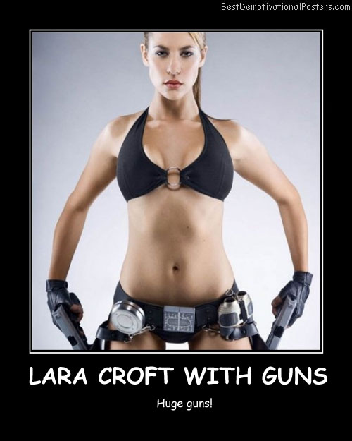 Lara Croft With Guns-karima-adebibe Best Demotivational Posters