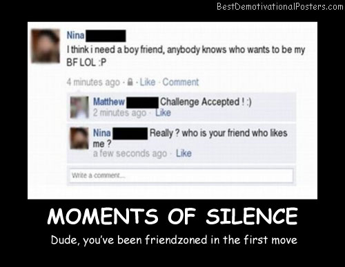 Moments Of Silence Best Demotivational Posters