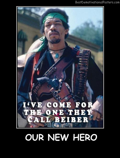 Our New Hero Best Demotivational Posters
