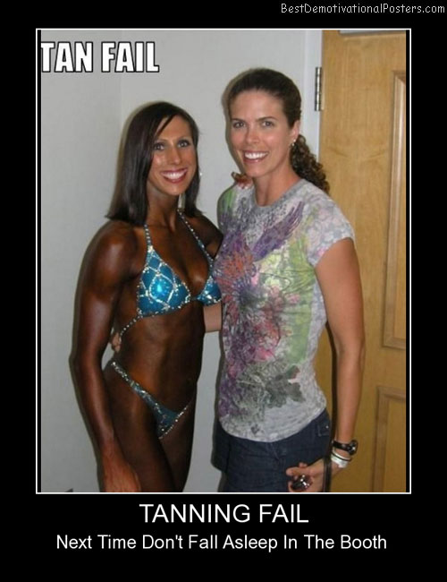 Tanning Fail Completely Best Demotivational Posters