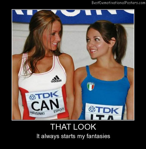 That Look Starts Best Demotivational Posters