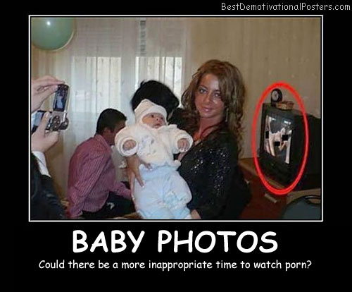 Baby Photos funny Best Demotivational Posters