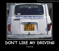 Don't Like My Driving