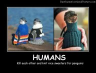 Humans Stupidity