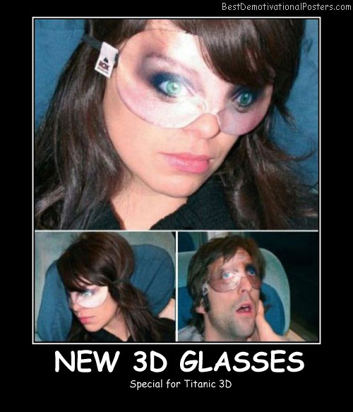 New 3D Glasses Best Demotivational Posters funny