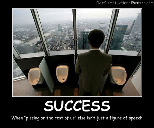Success  On Top Best Demotivational Posters