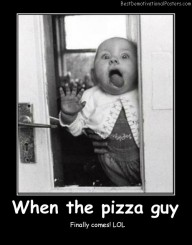 When The Pizza Guy