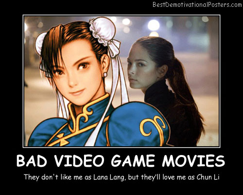 Bad Video Game Movies Best Demotivational Posters