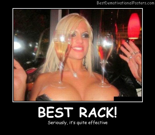 Best Rack Best Demotivational Posters