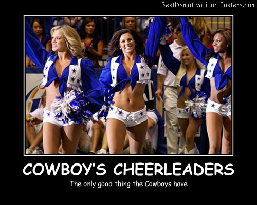 Cowboy's Cheerleaders Best Demotivational Posters