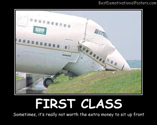First Class Flying Best Demotivational Posters