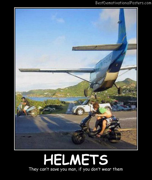 Helmets Wear Them Best Demotivational Posters