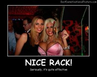 Nice Rack Best Demotivational Posters