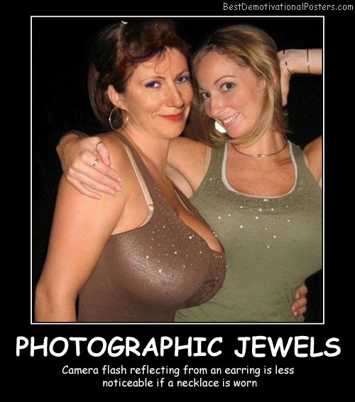 Photographic Jewels Best Demotivational Posters