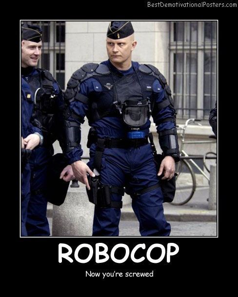 Robocop Best Demotivational Posters