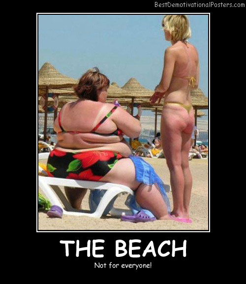 The Beach Best Demotivational Posters funny