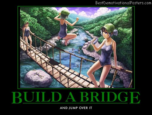 Build A Bridge anime