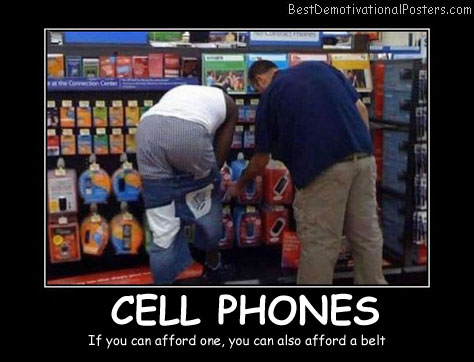 Cell Phones Store Best Demotivational Posters