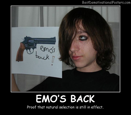 Emo's Back Best Demotivational Posters