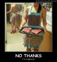 No-thanks I'm-a-vegetarian Best Demotivational Posters