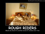Rough Riders Best Demotivational Posters