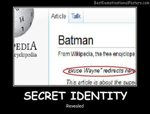 Secret Identity Best Demotivational Posters