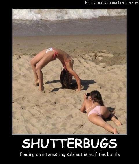 Shutterbugs Best Demotivational Posters