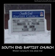 South End Baptist Church Best Demotivational Posters
