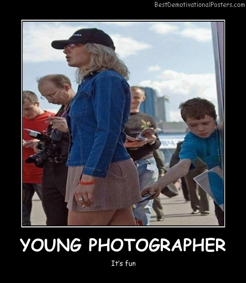 Young Photographer Best Demotivational Posters