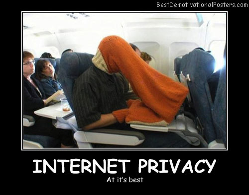 internet-privacy-Best Demotivational Posters