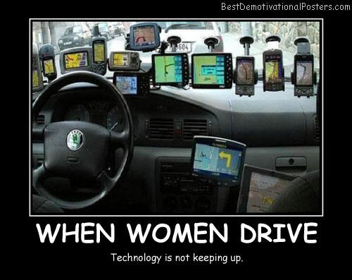 When Women Drive Best Demotivational Posters