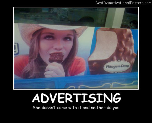 Advertising Ice Cream Best Demotivational Posters