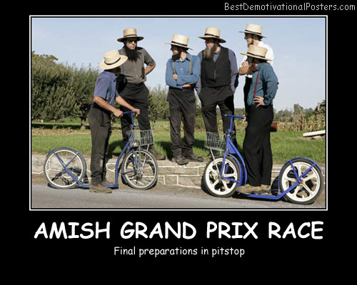 Amish Grand Prix Race Best Demotivational Posters
