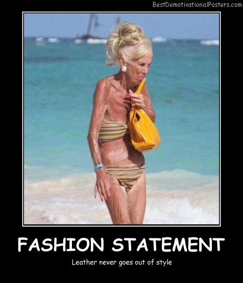 Fashion Statement Best Demotivational Posters