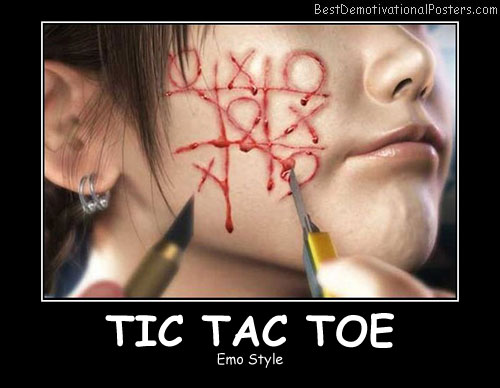 Tic Tac Toe Best Demotivational Posters