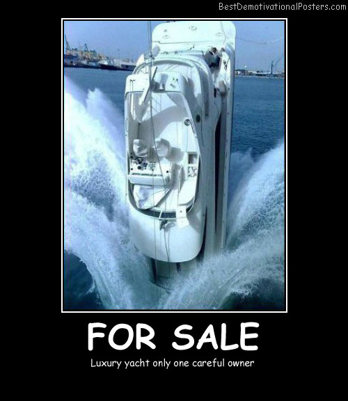 For Sale Yacht Best Demotivational Posters