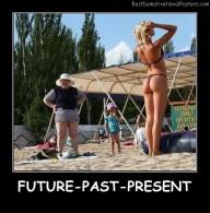 Future, Past, Present