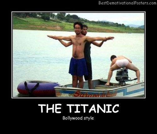 The Titanic Best Demotivational Posters
