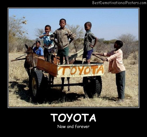 Toyota Forever Best Demotivational Posters