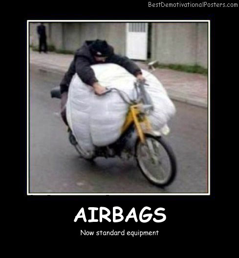 Airbags Best Demotivational Posters