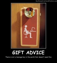 Gift Advice Best Demotivational Posters
