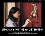 Jehovah's Witness Deterrent