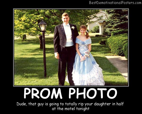 Prom Photo Best Demotivational Posters