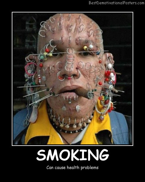 Smoking Problems Best Demotivational Posters