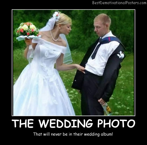 The Wedding Photo Best Demotivational Posters