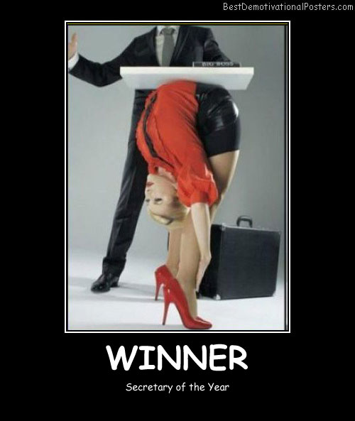 Winner Secretary Best Demotivational Posters