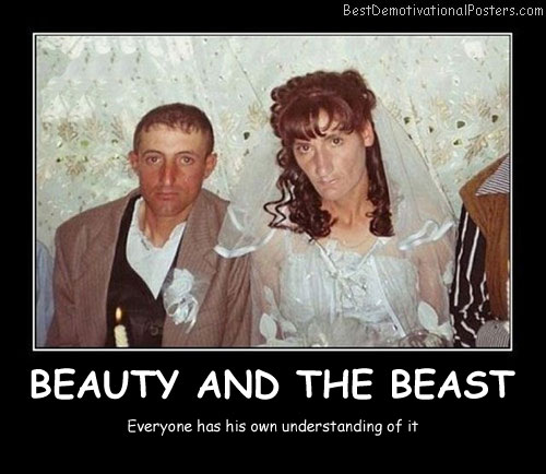 Beauty And The Beast Best Demotivational Posters