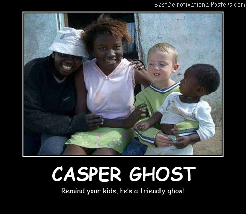 Casper Ghost Best Demotivational Posters