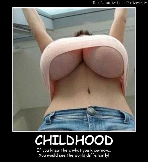 Childhood Knowledge Best Demotivational Posters